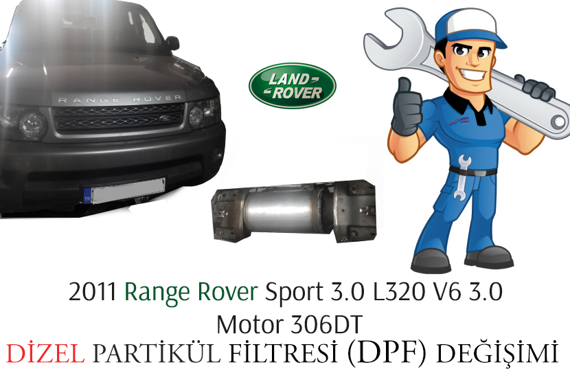2011 Range Rover Sport 3.0 L320 V6 3.0 Motor 306DT Dizel Partikül Filtre DPF Değişimi